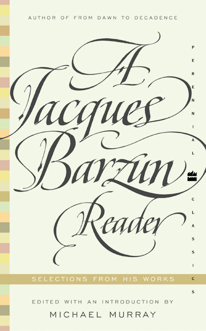 Jacques Barzun Reader