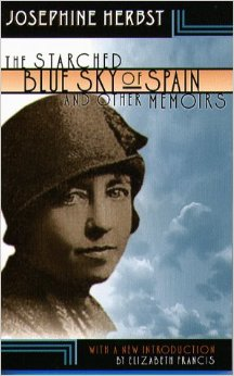 The Starched Blue Sky of Spain and Other Memoirs