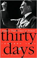 Hitler's Thirty Days to Power