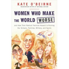 Women Who Make the World Worse